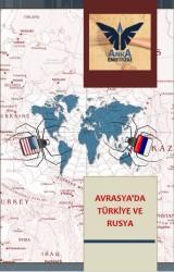 AVRASYA'DA RUSYA VE TÜRKİYE
