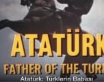 """""""ATATÜRK: TÜRKLERİN BABASI"""" BELGESELİ"""